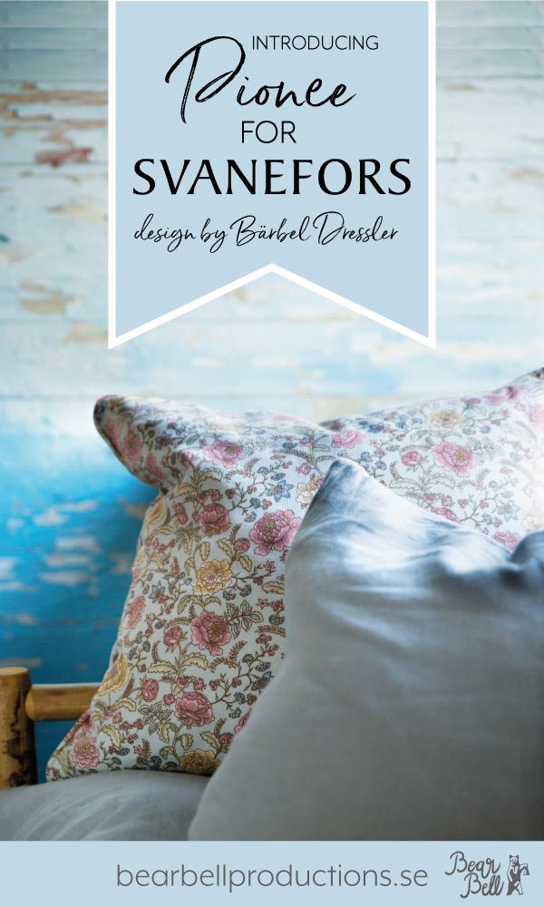 Pionee home textiles & decor for Svanefors, design by Bärbel Dressler.