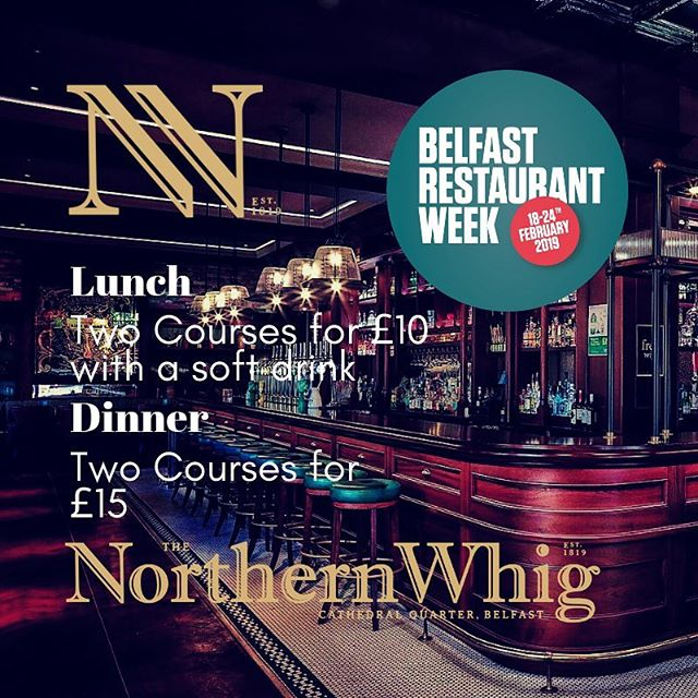 Belfast Restaurant Week  From the 18th - 24th The Northern Whig is taking part in Belfast Restaurant Week offering fantastic deals.  Lunch Two Courses for £10 with a soft drink Dinner Two Courses for £15  Along with existing drink cocktail and Gin of the Month promotions, you have no excuse.  #BelfastRW19 #belfastrestaurantweek #goodfood #cathedralquarterbelfast #thenorthernwhig #belfast