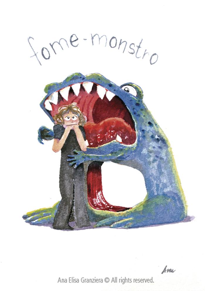 Fome Monstro / Hunger Monster