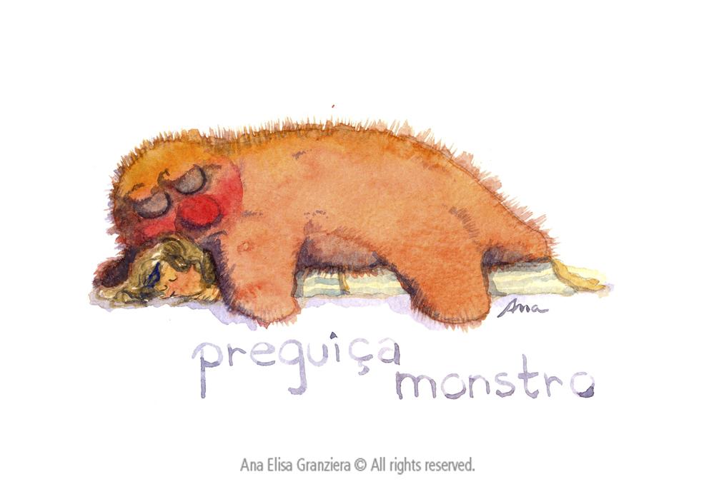 Preguiça Monstro / Lazyness Monster