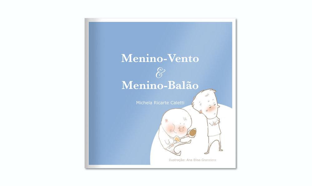 """""""Menino Vento & Menino Balão"""" - livro infantil / children´s book"""