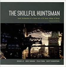The Skillful Huntsman
