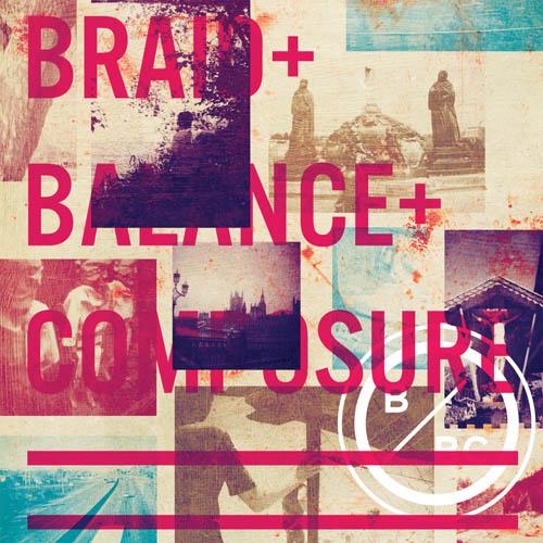 "Balance & Composure/ Braid - Split 7"""