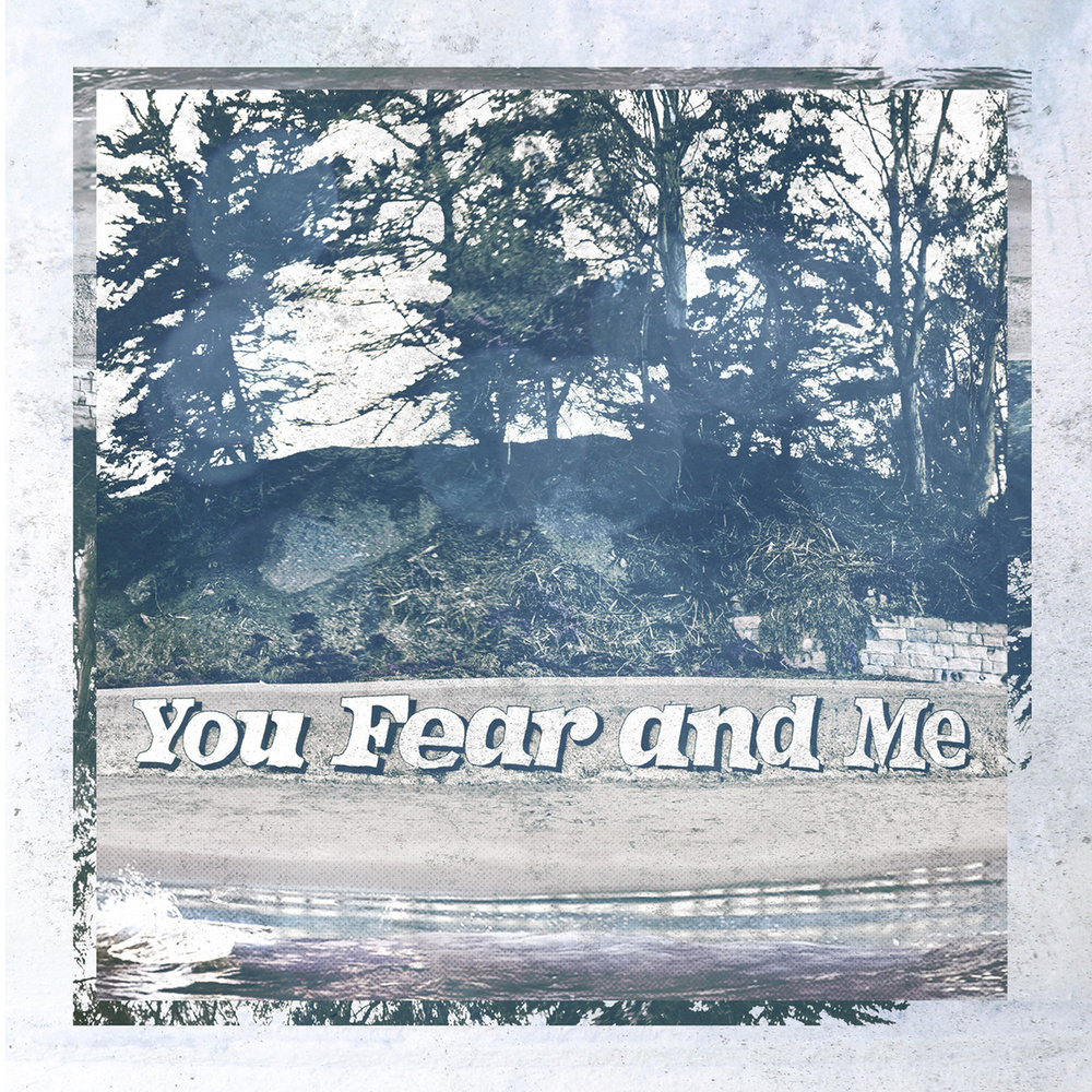 Souvenirs - You, Fear, and Me
