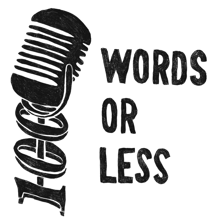 100 Words or Less Podcast