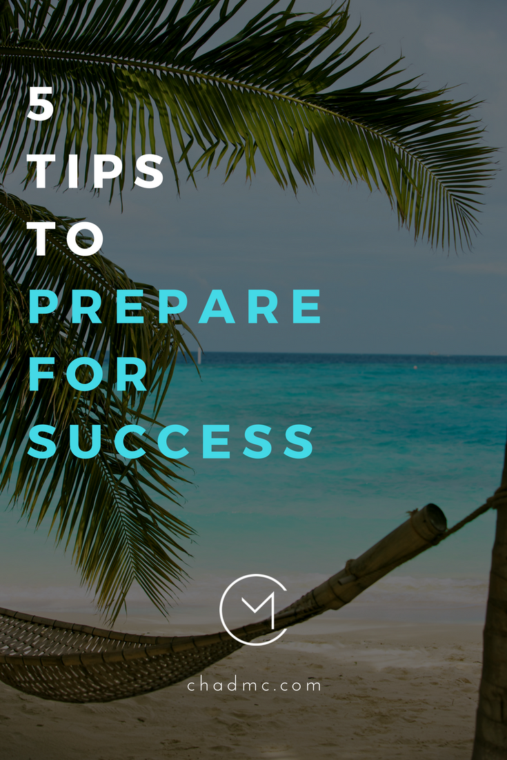 5 Tips to Prepare for Success.png