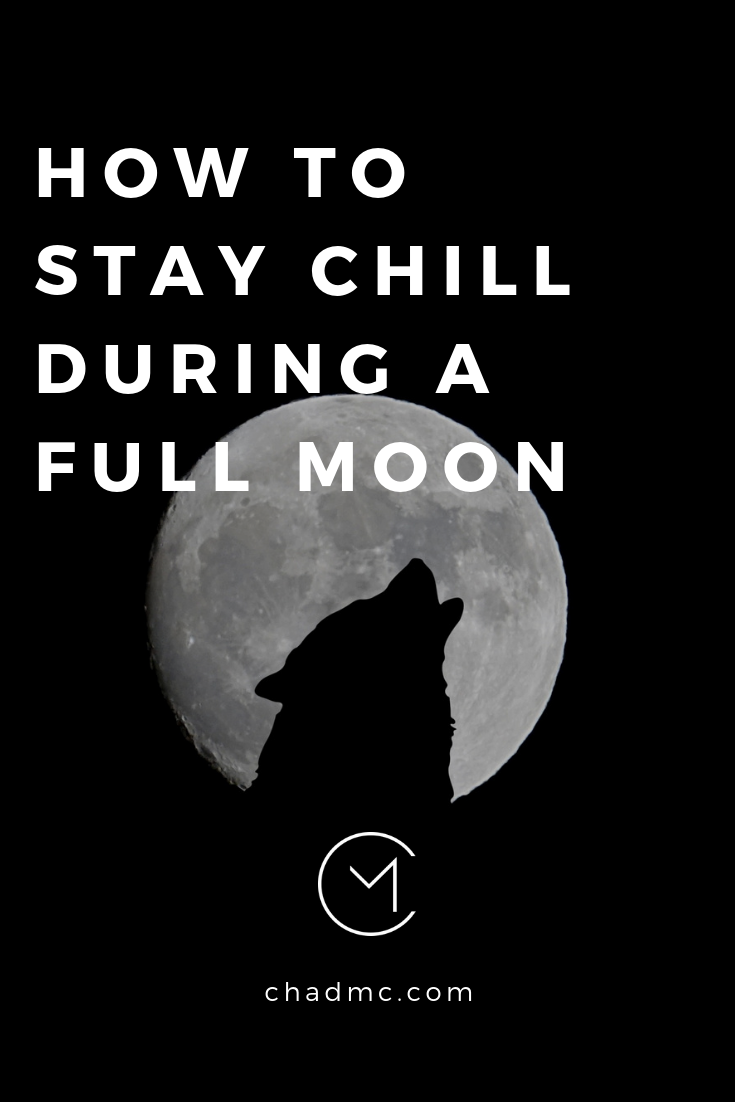 How to Stay Chill During a Full Moon (1).png
