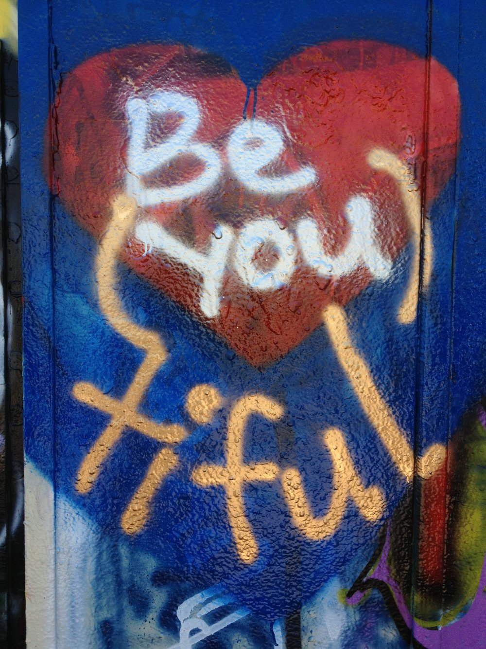 Be You tiful.JPG