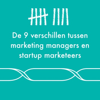 9-verschillen-startup-marketing