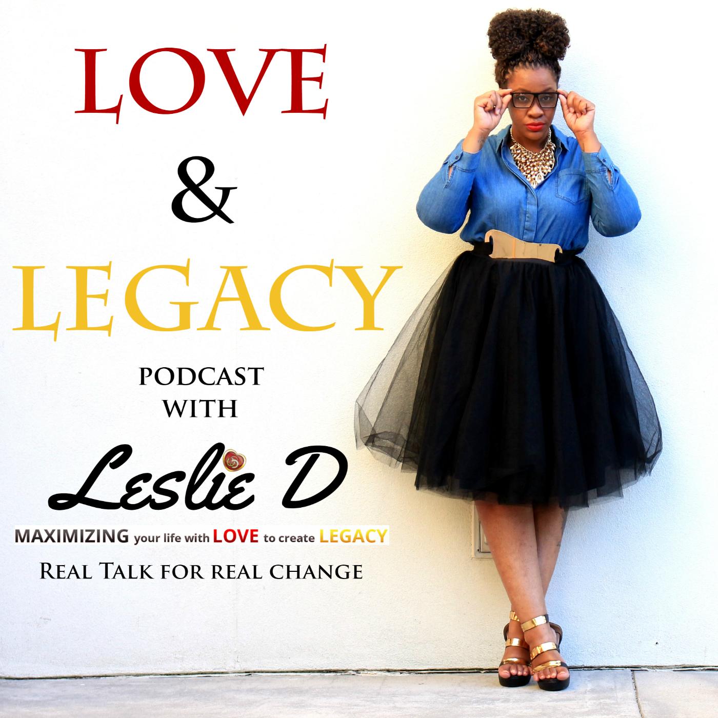 Podcast - Love & Legacy Strategist | Author | Speaker |