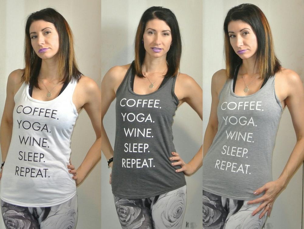 COFFEEWINEYOGASLEEPREPEAT.JPG