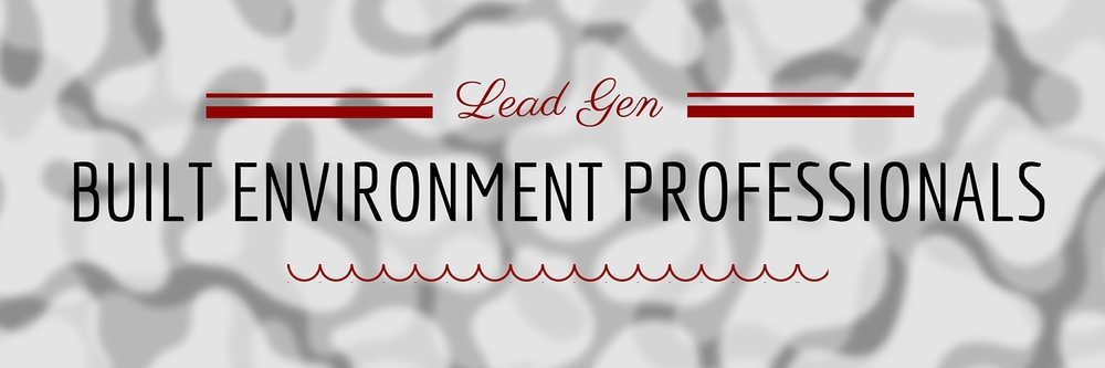 built environment lead generation cta