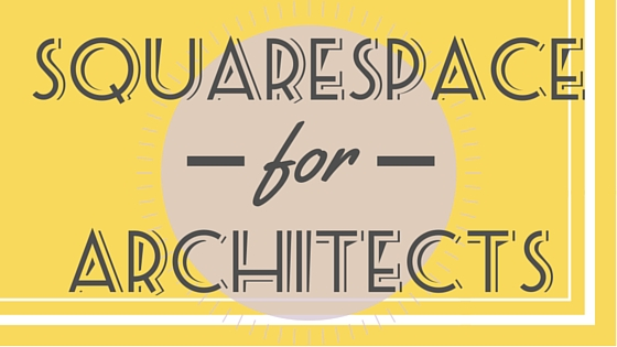 Squarespace for architects blog banner