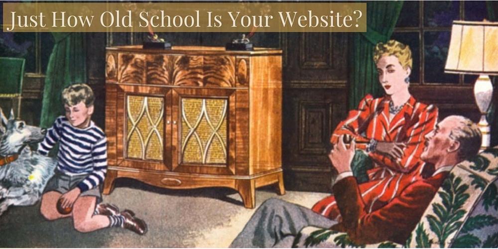 Vintage Image /Users/MAConway/Desktop/Canva Design Assett Folder/Vintage Just How Old School Is Your Website?