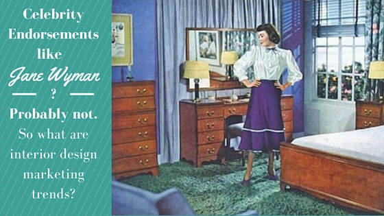 Interior Design Marketing Trends with Jane Wyman image from the 1940's