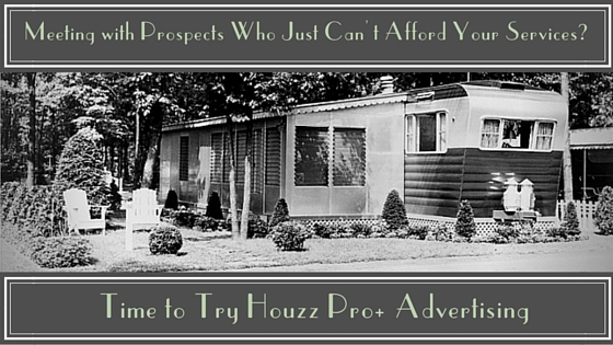Time to Try Houzz Pro+ Advertising