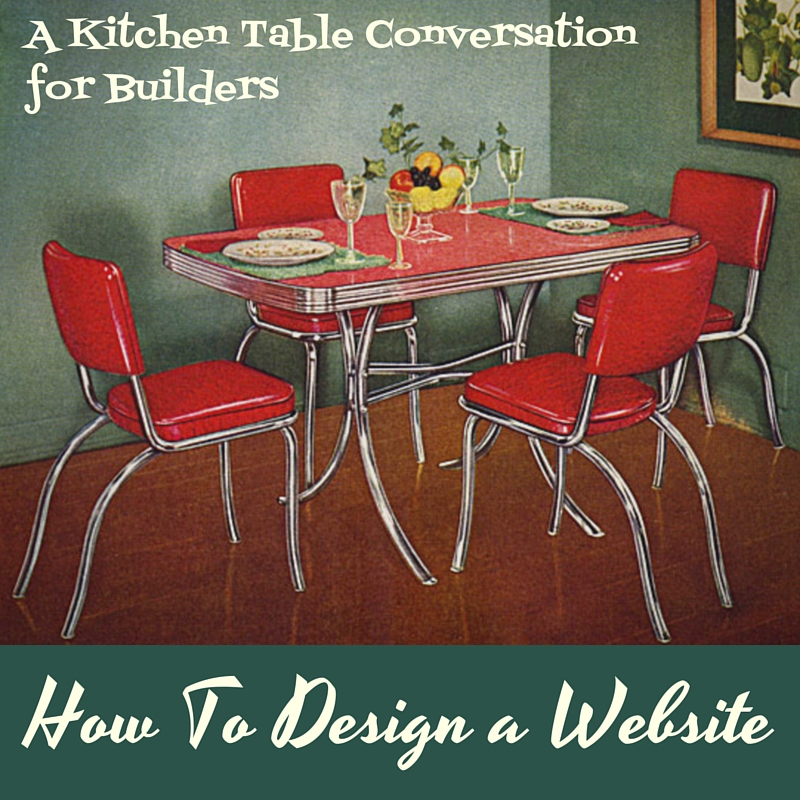 A Kitchen Table Conversation on how to design a website