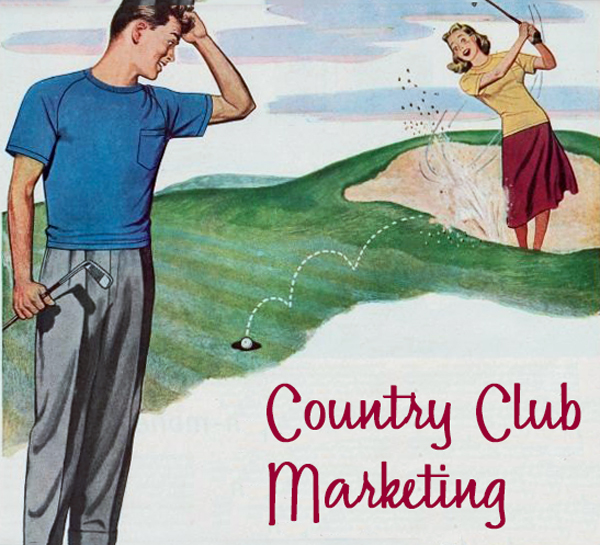 Country club and golf course marketing