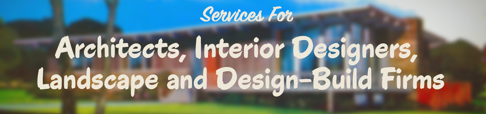 services-for-architects,-interior-designers,-landscape-and-design-build--firms.jpg