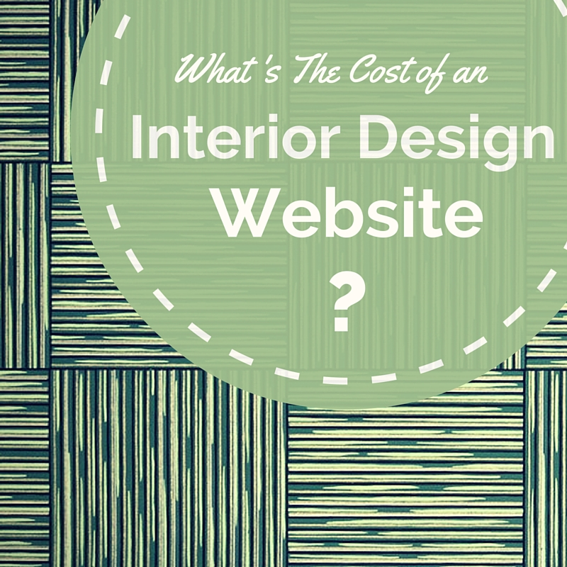 A portfolio Based Interior Design Website COSTS $4000- $6000