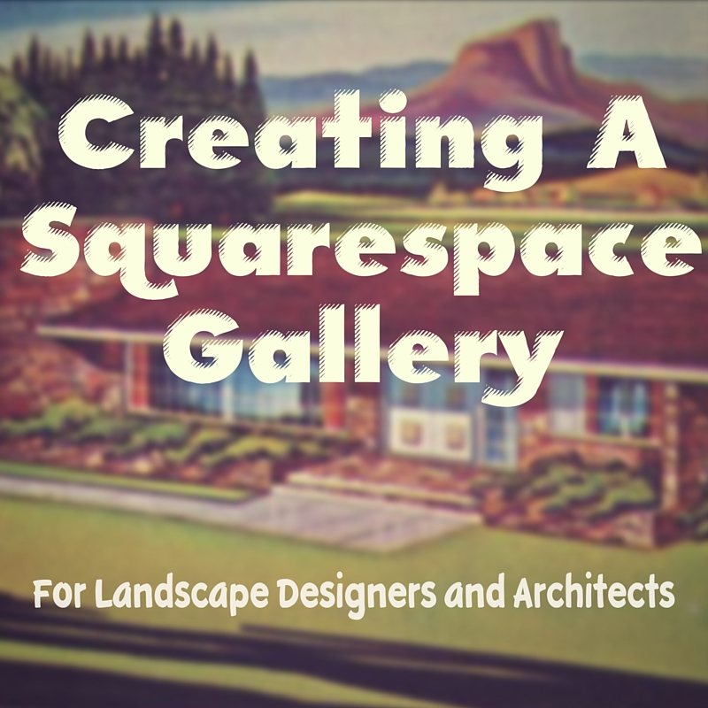 Creating a Squarespace Website Gallery