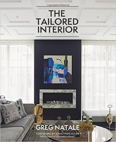The Tailored Interior - Greg Natale  (Hardie Grant Books, $118) is available online and in bookstores.