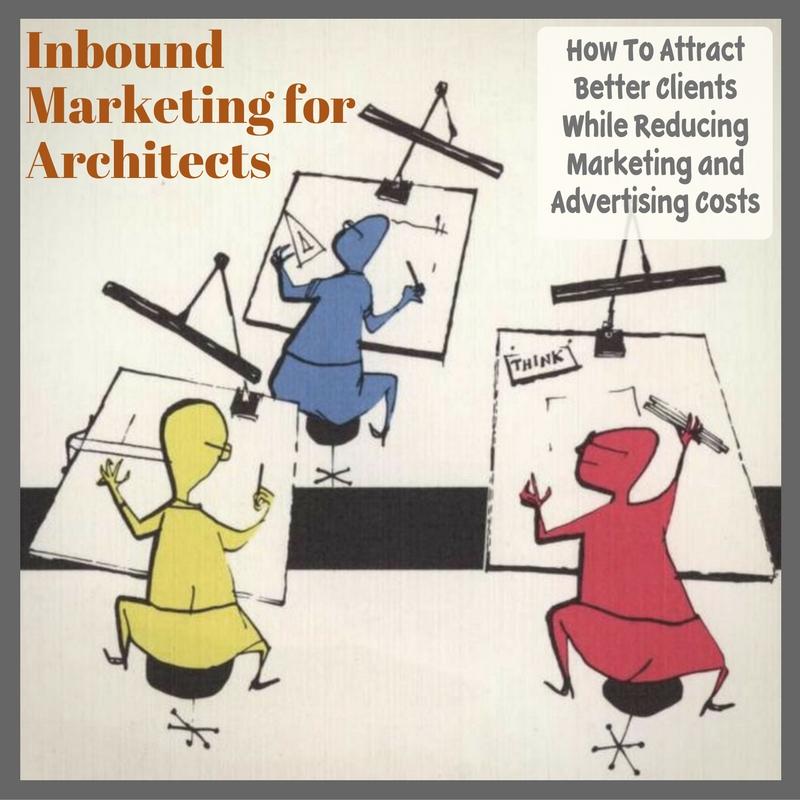 Inbound Marketing for Architectural Firms