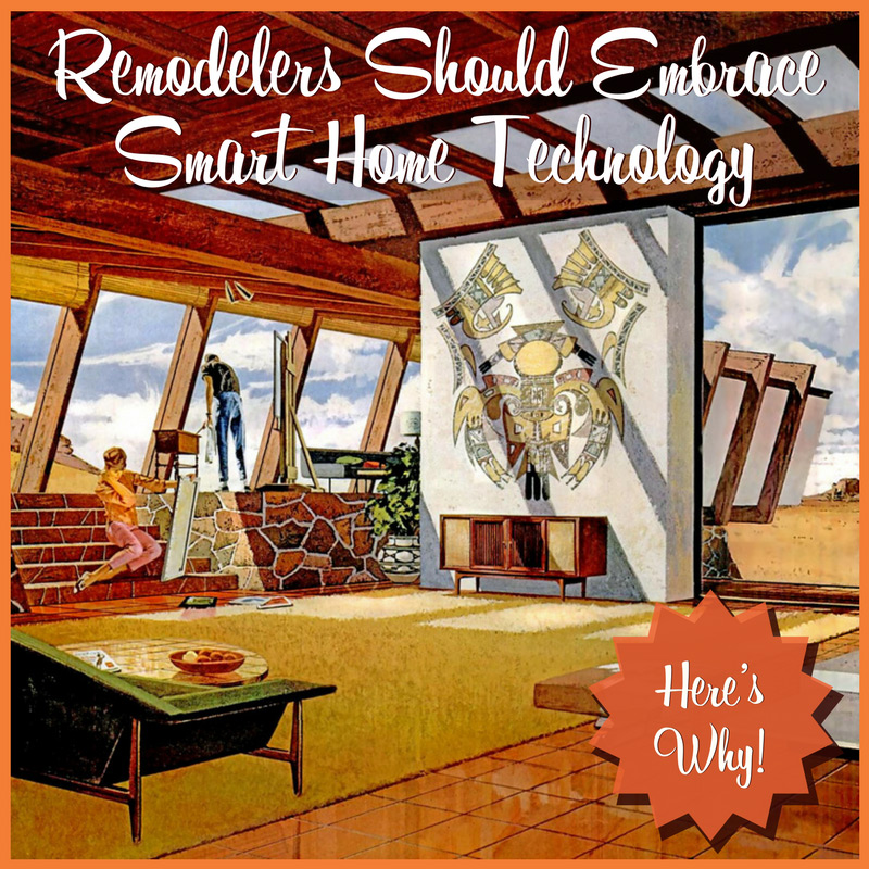 Smart Home Automation for Remodelers