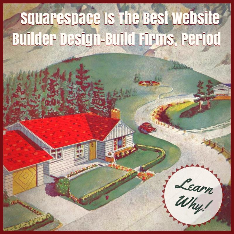Squarespace Website Builder For Design Build Websites