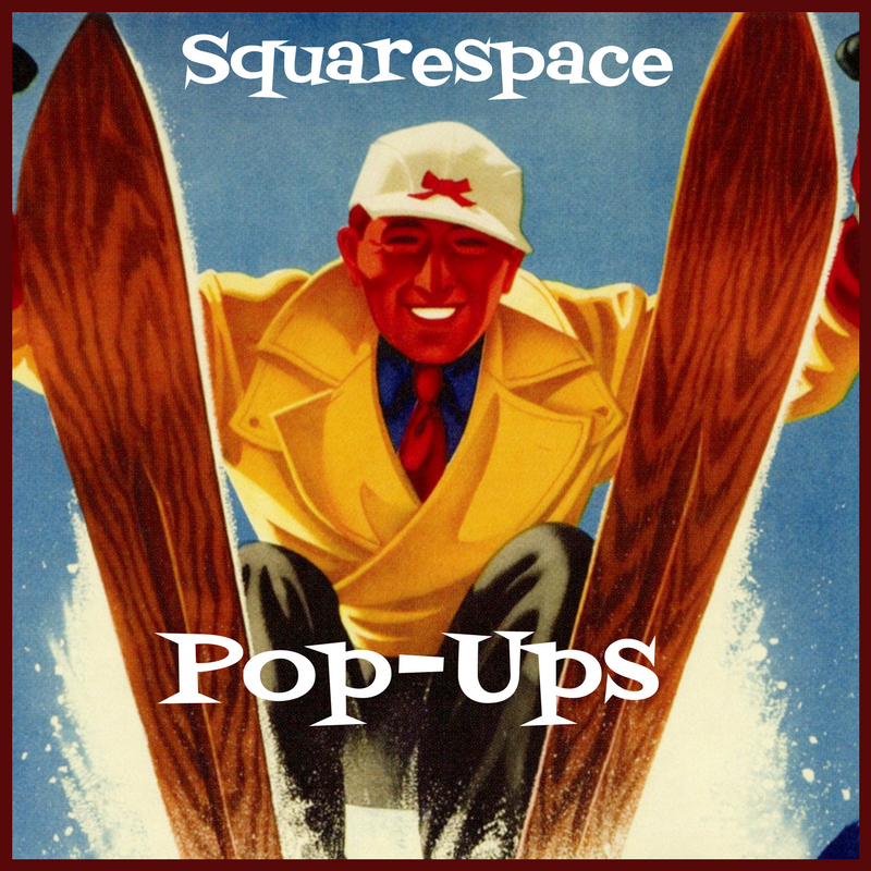 Marketing with Squarespace Website Pop-Ups