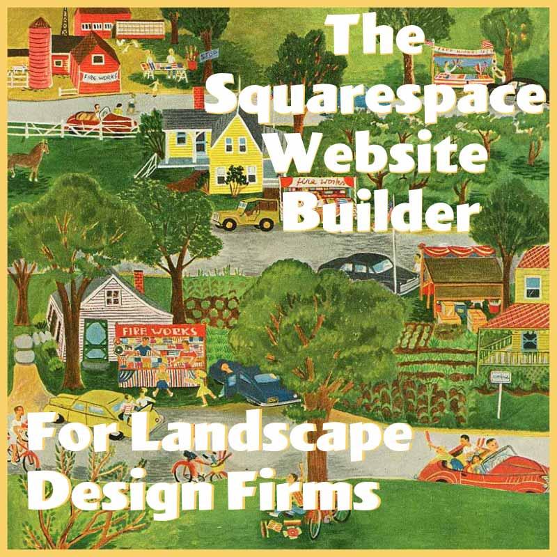The Squarespace Website Builder For Landscape Design Firms - Landscape Design And Architecture Marketing: The Squarespace Website