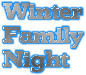 Winter Family Night