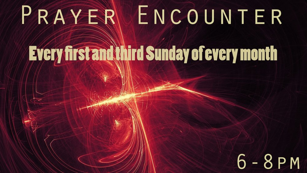 Come get refueled and refreshed for your week ahead! Prayer encounter is on every first and third Sunday of the month, in the main sanctuary.