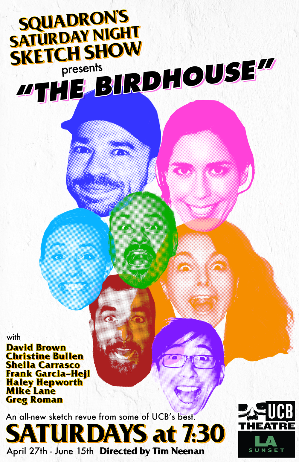 """Come see SQUADRON's all new sketch revue """"The Birdhouse"""" Saturdays at 7:30pm April 27th-June 15th! Purchase tickets here:  https://sunset.ucbtheatre.com/performance/68397"""