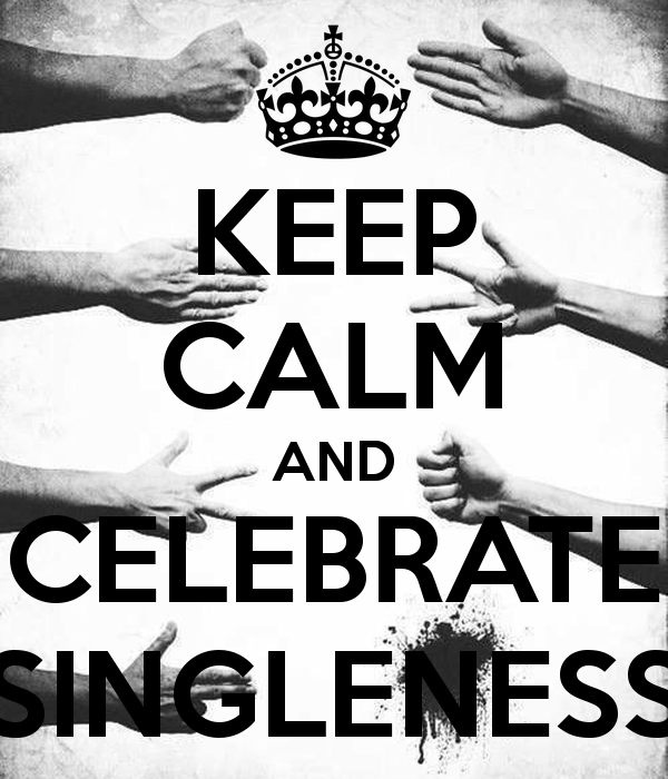 keep-calm-and-celebrate-singleness.png