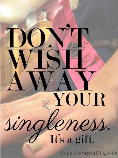 Don't Wish Away Singleness.jpg
