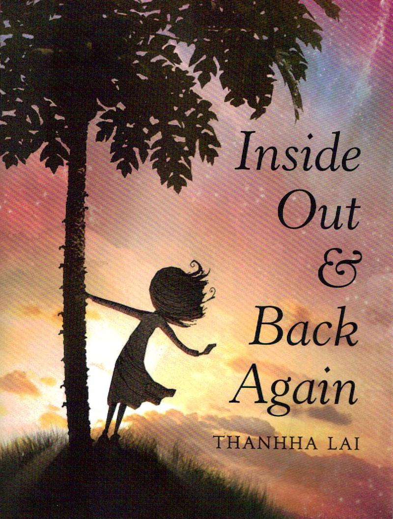 Inside Out and Back Again, by Thanhha Lai