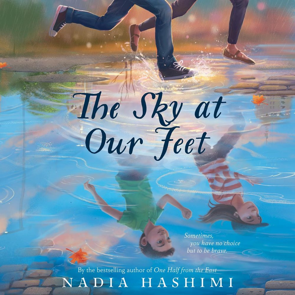 The Sky at our Feet, by Nadia Hashimi