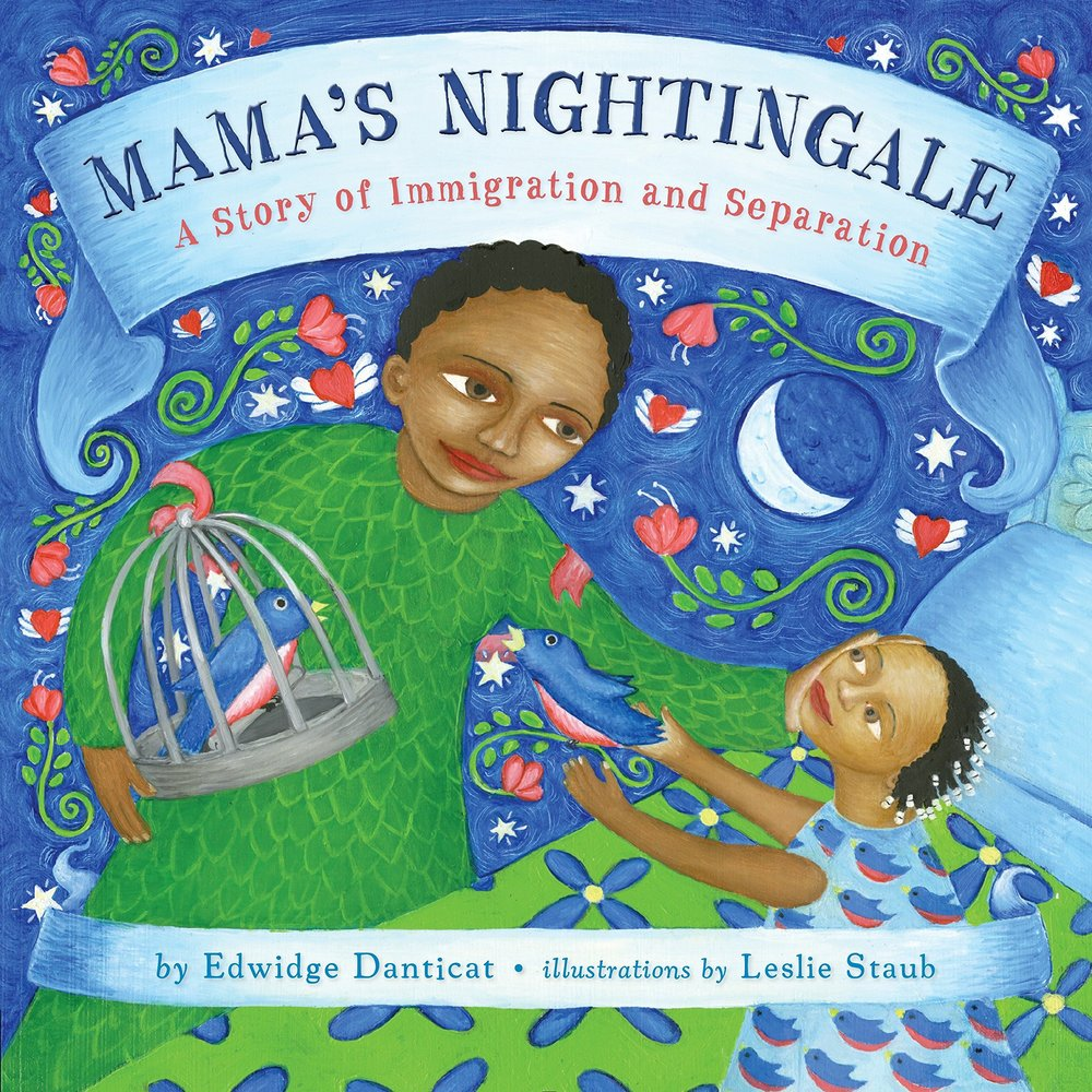 Mama's Nightingale: A Story of Immigration and Separation, by Edwidge Danticat