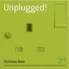 Unplugged!