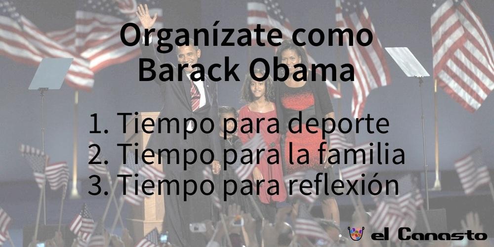 Organízate como barack Obama