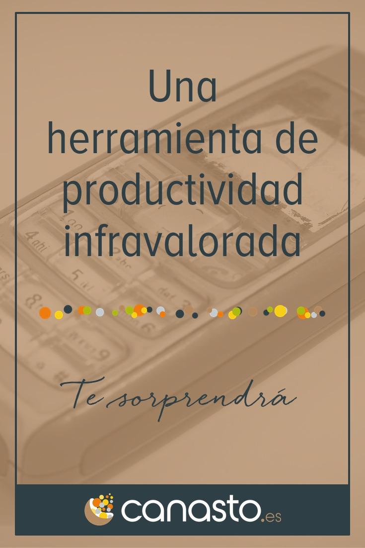 Una herramienta de productividad infravalorada