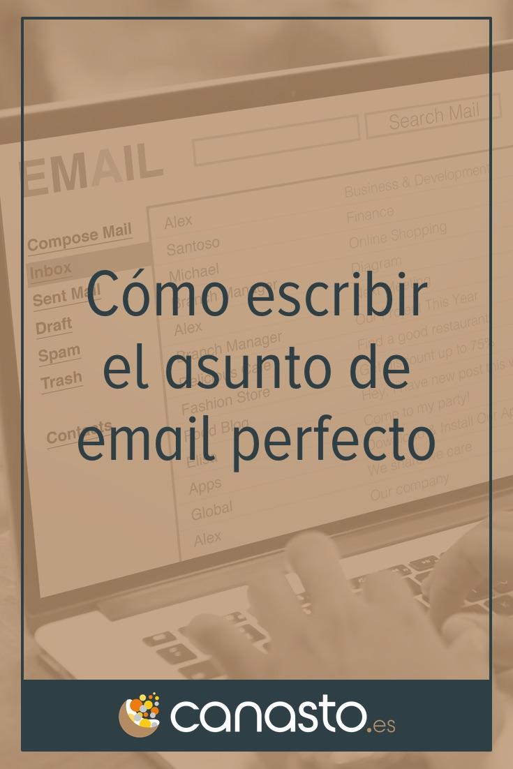 Cómo escribir el asunto de email perfecto