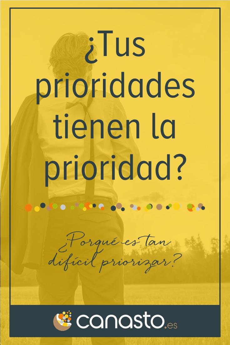 ¿Tus prioridades tienen la prioridad?