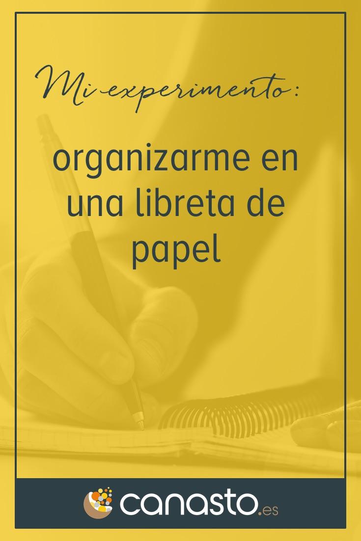 Mi experimento: organizarme en una libreta de papel