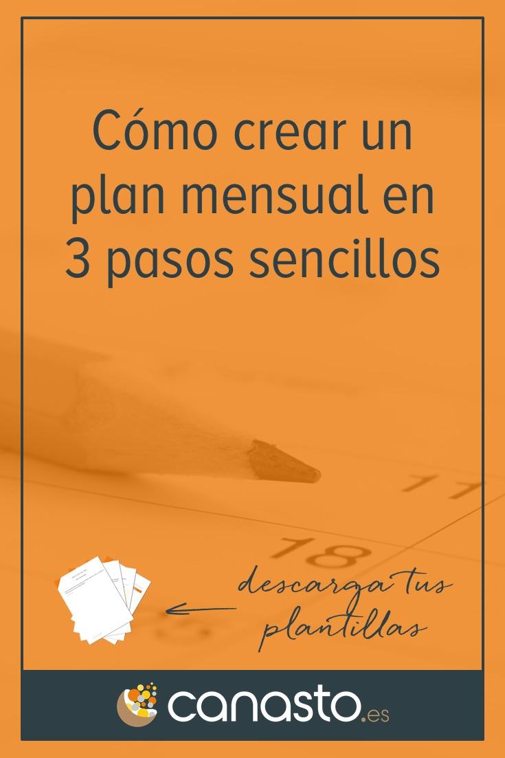Cómo crear un plan mensual en 3 pasos sencillos
