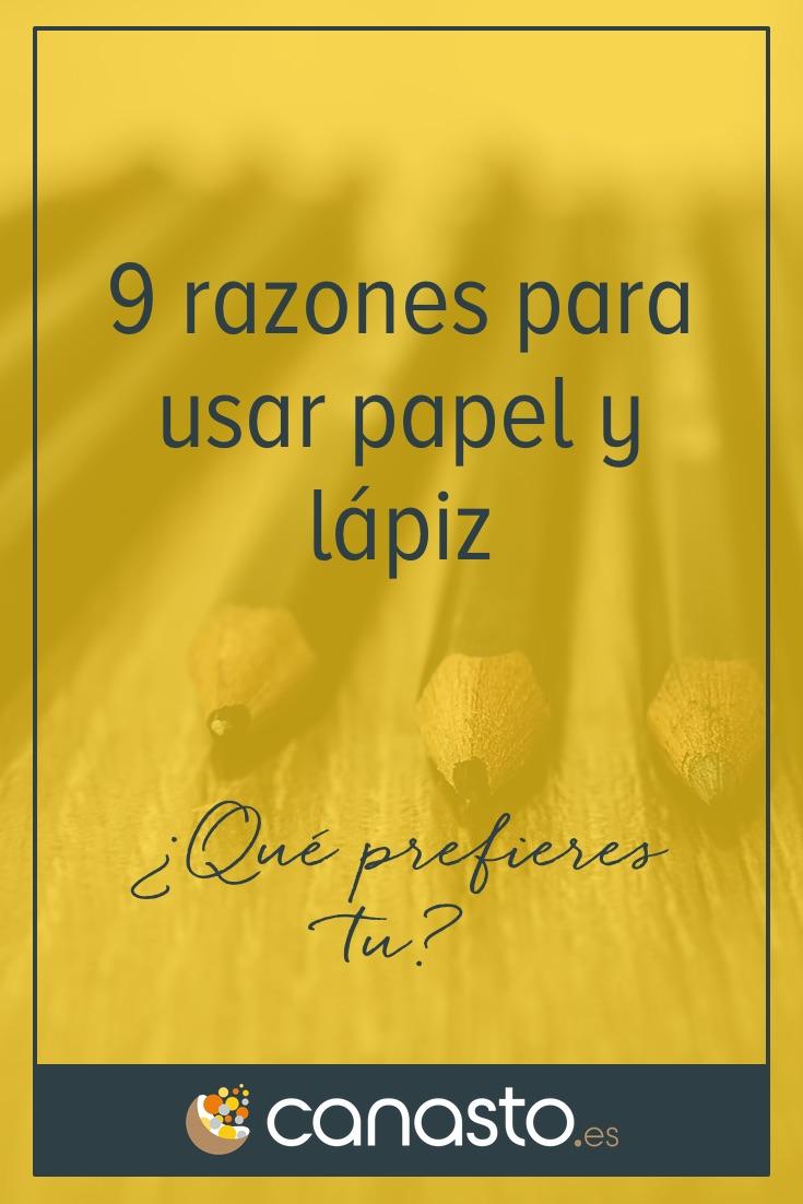 9 razones para usar papel y lápiz