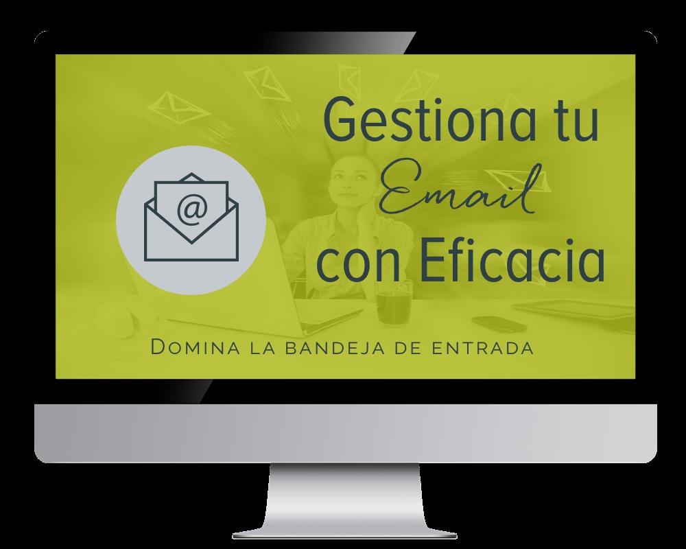 Gestiona tu Email con Eficacia