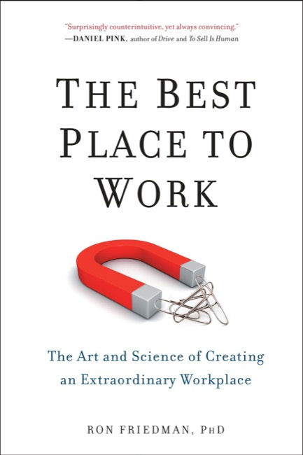 The Best Place to Work – Ron Friedman