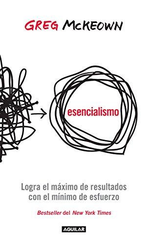 Esencialismo — Greg Mckeown